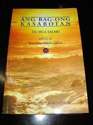 Cebuano New Testament and Psalms / Ang Bag-ong Kasabotan Ug Mga Salmo