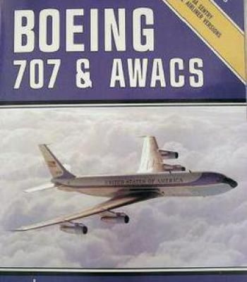 Boeing 707 & Awacs In Detail & Scale (D&S Vol. 23) PDF