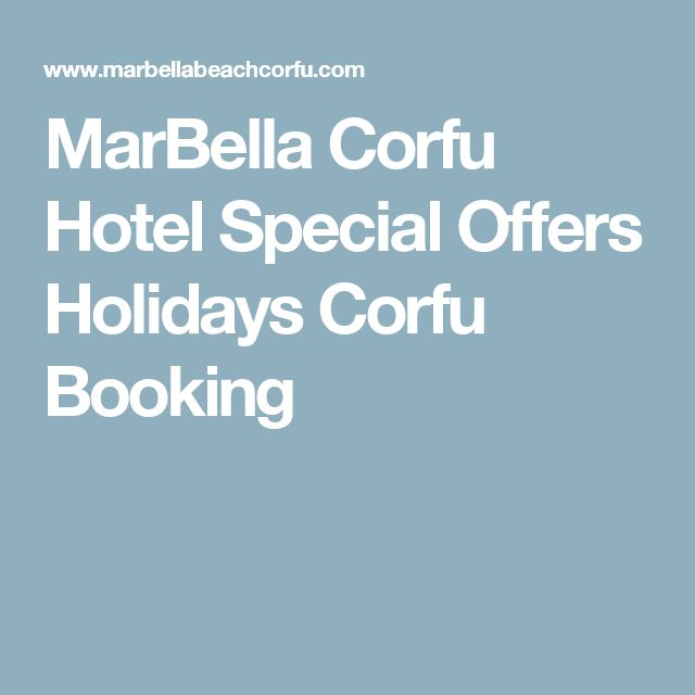 MarBella Corfu Hotel Special Offers Holidays Corfu Booking