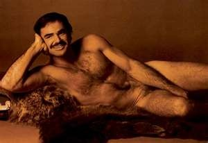 Burt Reynolds nude photo shoot. I'd forgotten all about that pic & the fuss about it.