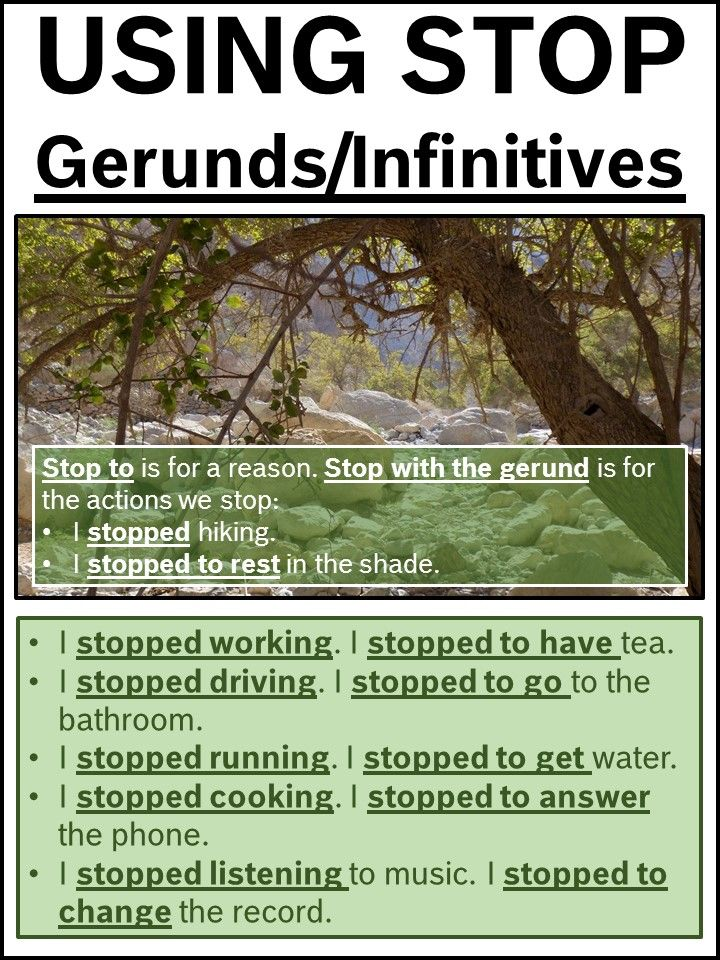 Using STOP: Gerunds / Infinitives
