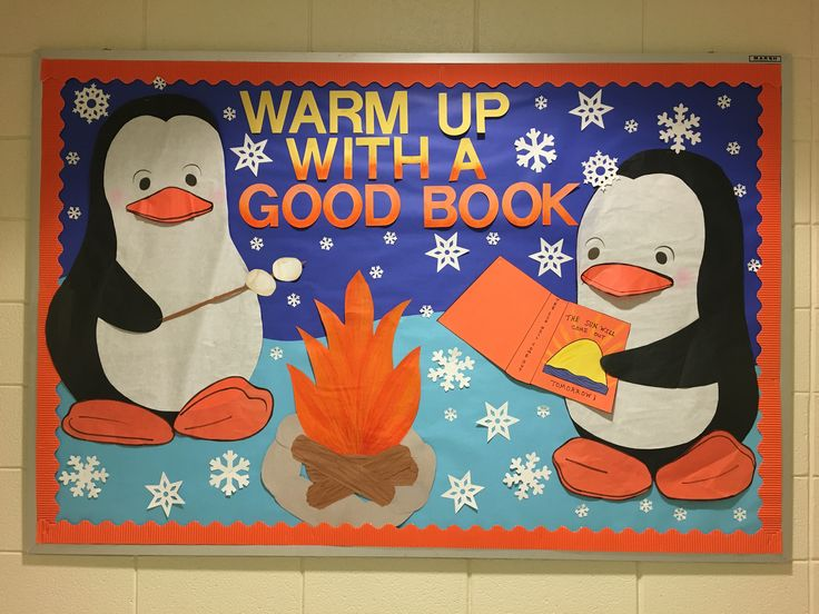 Winter school library bulletin board Warm up with a good book campfire penguins snow snowflakes