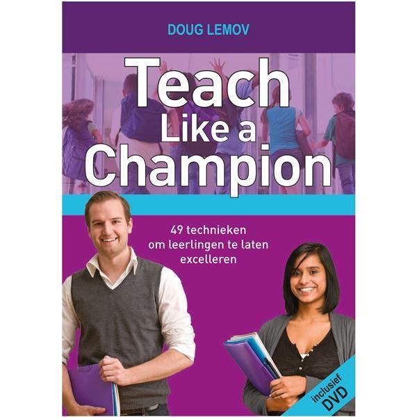 Teach like a Champion. 49 technieken om leerlingen te laten excelleren (CED Groep)