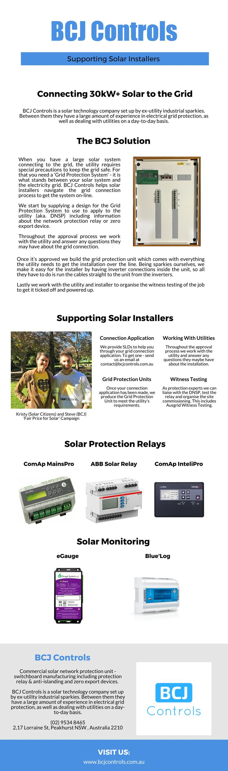 BCJ Controls is a solar technology company set up by ex-utility industrial sparkies. Between them they have a large amount of experience in electrical grid protection, as well as dealing with utilities on a day-to-day basis. Visit us for more info: @http://bcjcontrols.com.au/  #SolarProtectionRelay #ComapMainsPro #MainsPro #eGauge #eGaugeAustralia #BlueLog #BlueLogDataLogger #ComApIntelliPro #ComApInteliPro