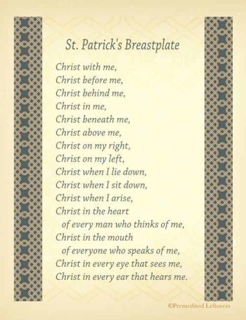 St. Patrick's Breastplate and Free Printables of St. Patrick's Prayer - Print a copy of the prayer here for framing.