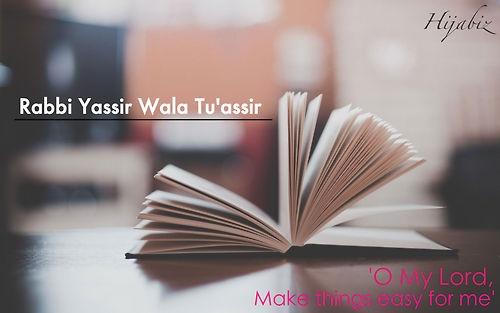 O Allah, make things easy for me  Ameen Ya Rabb~