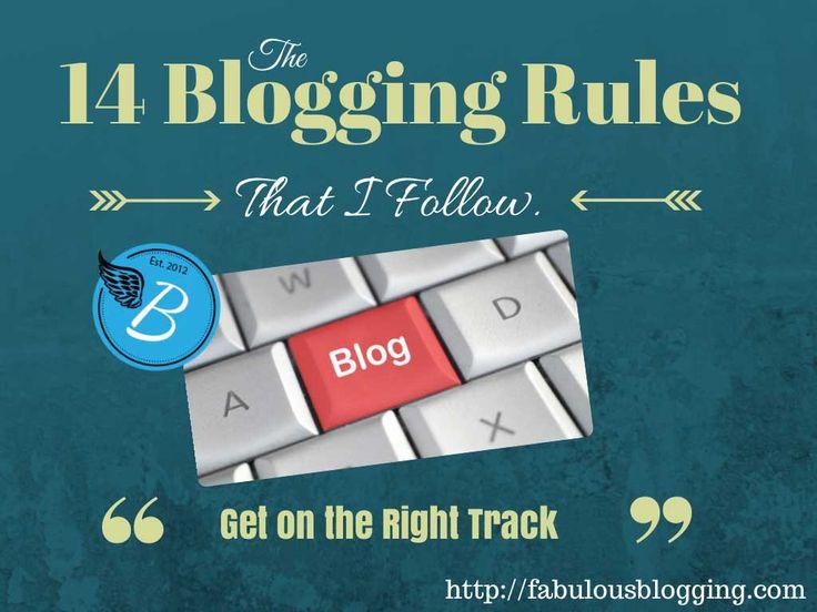 14 Blogging Rules I Follow Religiously @Fabulous Blogging  #BloggingTips