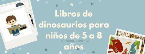 Selección de 24 libros y cuentos de dinosaurios para niños de 5 a 8 años #dinosaurios #librosparaniños