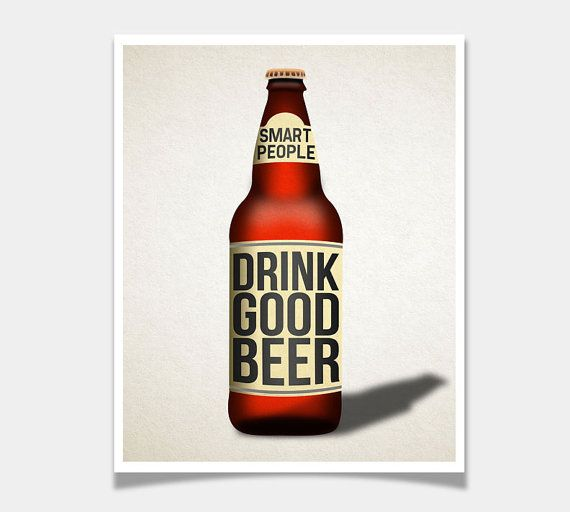 "Modern Quote ""Smart People Drink Good Beer"" Art Print"