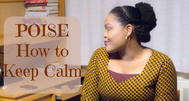 Poise   How To Keep Calm