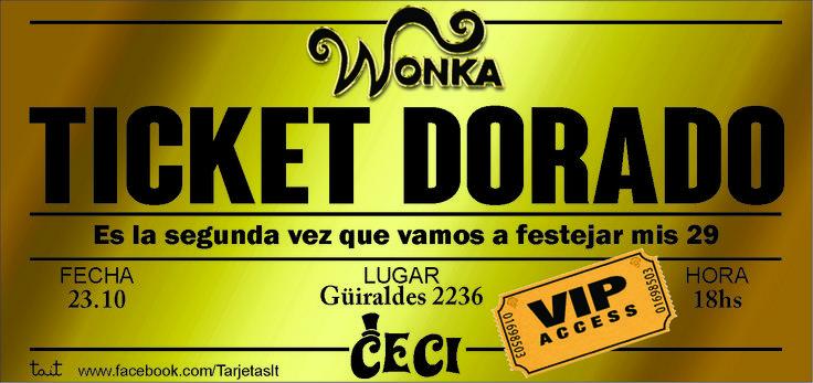 Golden Ticket  #GoldenTicket #Wonka #TicketDorado #ChalieylaFabricadeChocolate