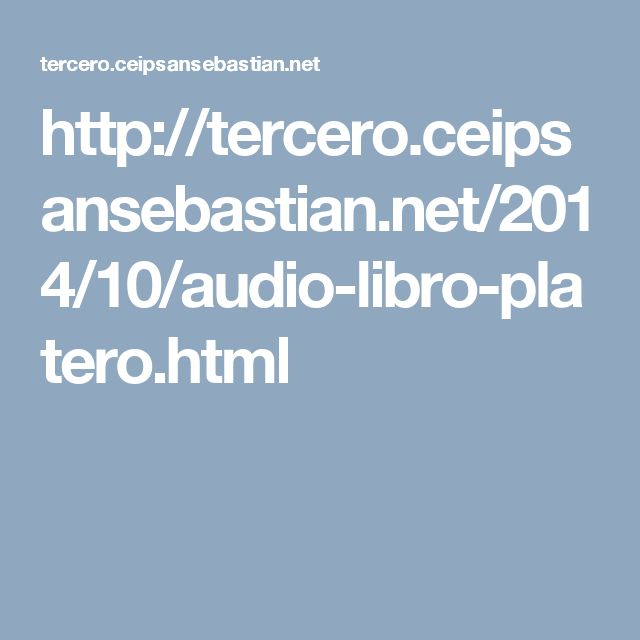 http://tercero.ceipsansebastian.net/2014/10/audio-libro-platero.html