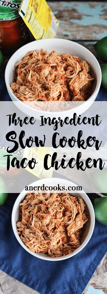 Three Ingredient Slow Cooker Taco Chicken | A Nerd Cooks