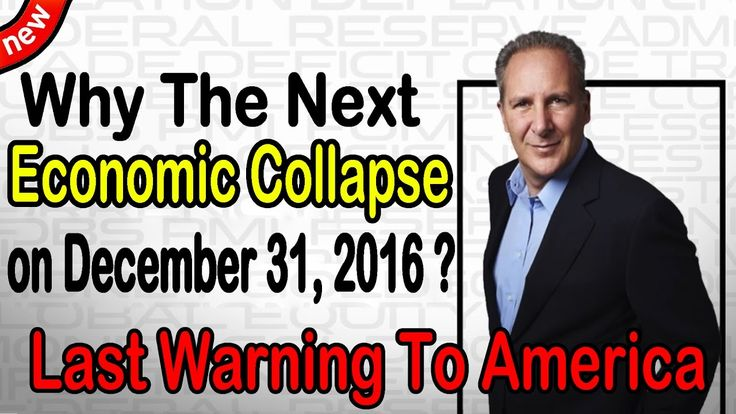 Peter Schiff : Why The Next Economic Collapse on December 31, 2016 ? Las...