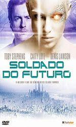 Capa do Filme Soldado do Futuro (Dual Audio) para Baixar