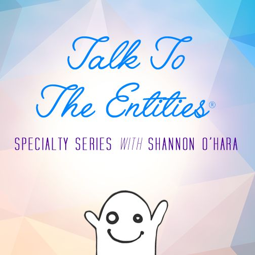 Clear, Communicate, Create and so much more in this series. Amazing topics throughout the year on what you would like to know about Entities #TTTE  #ShannonOHara #SpecialitySeries