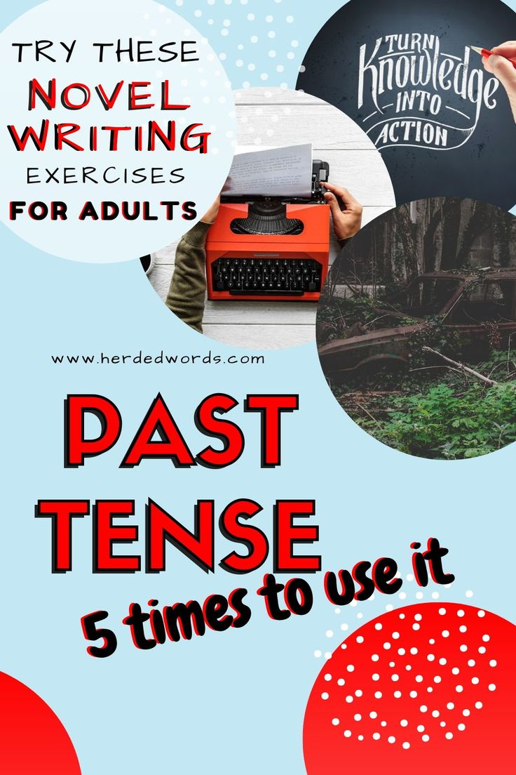Writing A Story In Past Tense