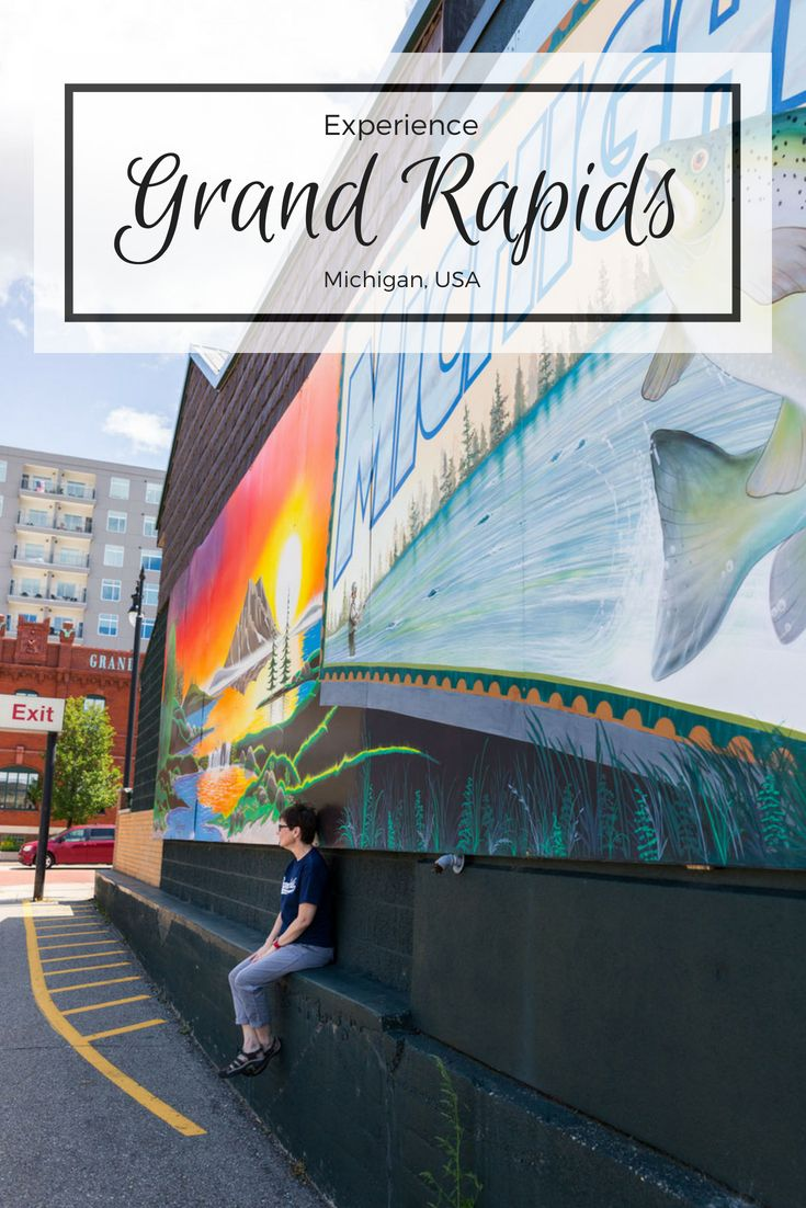 Experience Grand Rapids Michigan Travel Travel Usa North America Travel