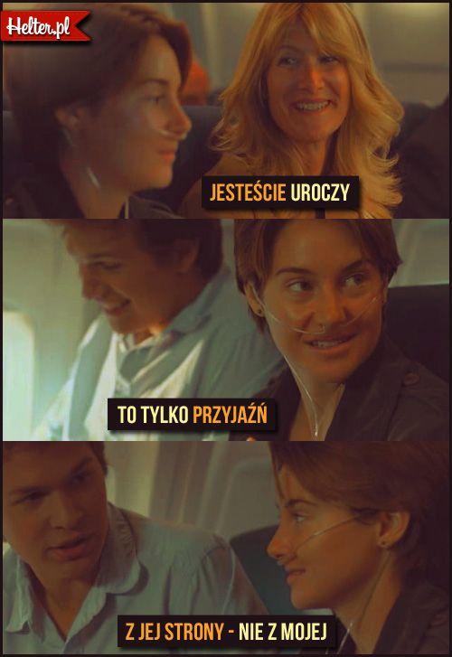 #gwiazdnaszychwina #thefaultinourstars #cytaty #film #kino #cytatyfilmowe #popolsku #helter #polskie