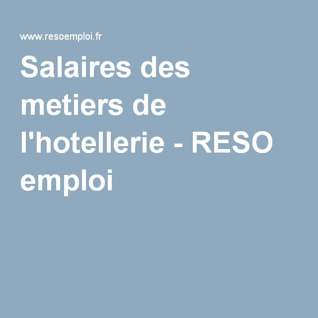 Salaires des metiers de l'hotellerie - RESO emploi