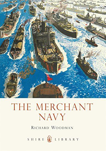 From 1.29:The Merchant Navy (shire Library)
