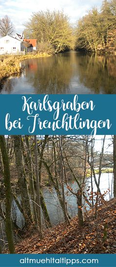 Geschichte entdecken: Mit der Fossa Carolina (auch Karlsgraben) bei Treuchtlingen im Altmühltal. Hier sollte ursprünglich der Main-Donau-Kanal entstehen.  Toller Ausflug in Bayern für Familien, Paare oder einfach so.
