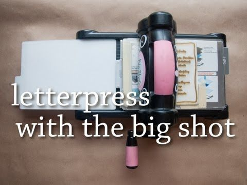 Turn Sizzix big shot into letterpress. Awesome.