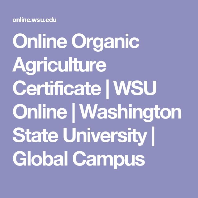 Online Organic Agriculture Certificate | WSU Online | Washington State University | Global Campus
