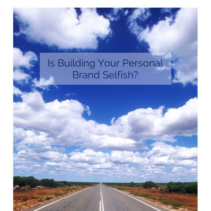 personal brand selfish
