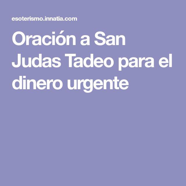 Oración a San Judas Tadeo para el dinero urgente