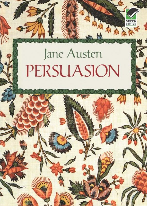 #1. Classic romance persuasion by Jane Austen always a favorite just read it for first time 2 years ago