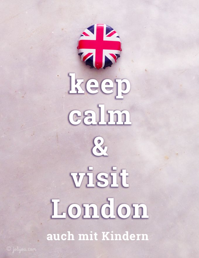 London mit Kindern I — take it easy — – Jolijou