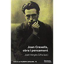 Joan Crexells, obra i pensament / Joan Vergés Gifra (ed.)