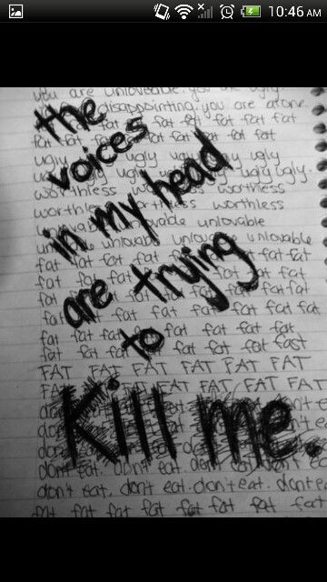 The voices in my head are taking over. They're telling me that my life is in danger.