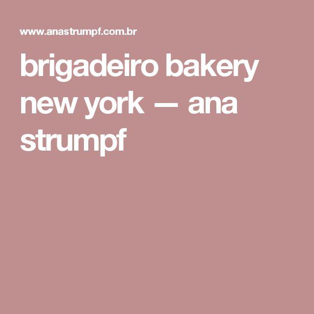 brigadeiro bakery new york — ana strumpf