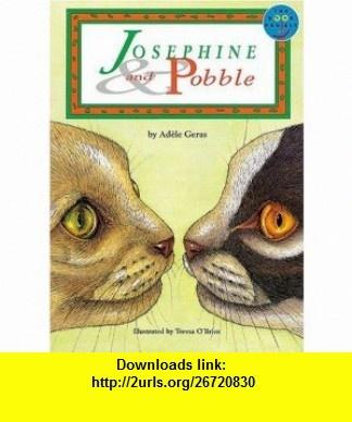 Josephine and Pobble (Longman Book Project S.) (9780582121614) Adele Geras , ISBN-10: 0582121612  , ISBN-13: 978-0582121614 ,  , tutorials , pdf , ebook , torrent , downloads , rapidshare , filesonic , hotfile , megaupload , fileserve