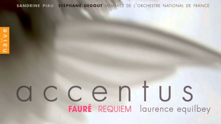 Laurence Equilbey - Cantique de Jean Racine - opus 11 (In Paradisum)