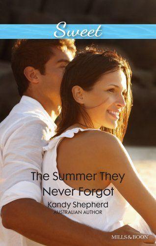 Mills & Boon : The Summer They Never Forgot by Kandy Shepherd, http://www.amazon.com/dp/B00HQWYEDY/ref=cm_sw_r_pi_dp_vUMcvb1W1AVGK