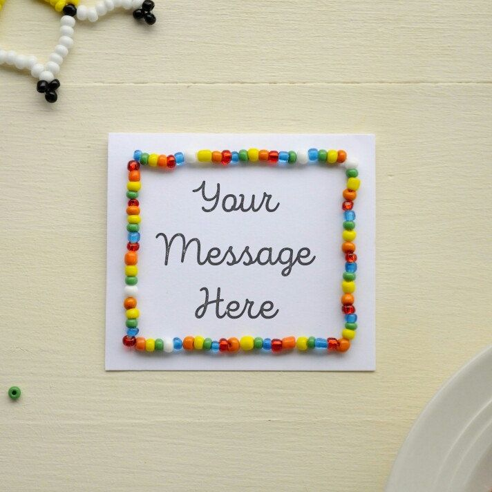 Now you can send a beautiful beaded card, with your own message for only $3. Add it to any order you want to send as a perfect gift or order it on its own.