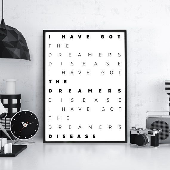 "Typography Poster "" I Have Got Dreamers Disease "" typography poster typography art typographic print Home Decor Wall Hanging"