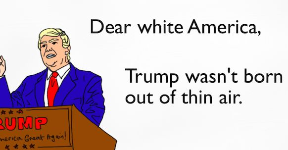Did you think Donald Trump would be the Republican nominee for President? Many people didn't – they thought he was a joke. But this comic reveals how everyone in White America had a role in creating this terrifying situation.