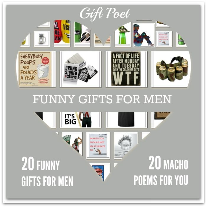 20 Funny Gifts for Men Paired With 20 Macho Poems for You by the Gift Poet
