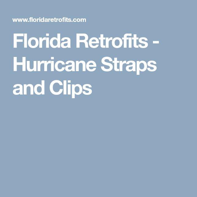 Florida Retrofits - Hurricane Straps and Clips