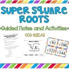 Included in this product: *Square Roots Introduction Activity (drawing perfect squares)*Finding Square Roots of Perfect Squares Guided Notes*Est...
