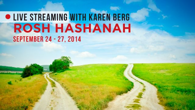 Use Coupon code: RH2014 to get 25% discount before September 8, 2014 at https://live.kabbalah.com/rosh-hashanah-2014-karen-berg-live-stream  Each year The Kabbalah Centre's global community unites on Rosh Hashanah with the purpose of creating a year that brings us closer to our potential. Join us online and connect to Rosh Hashanah from home with our Live Stream.