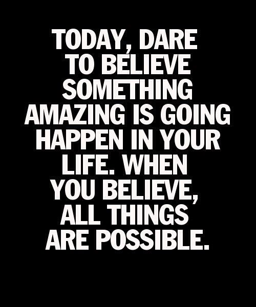 Dare Quotes: Dare To Believe Quotes. QuotesGram