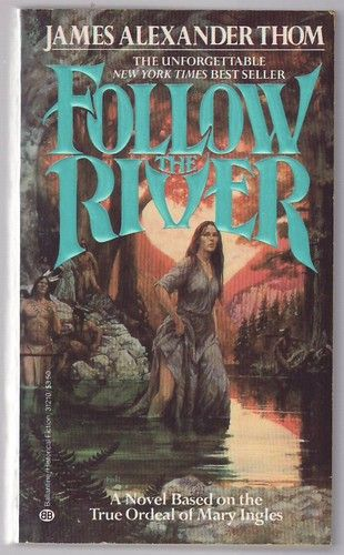 an analysis of the shawnee indians in follow the river by james alexander From the publisher: mary ingles was twenty-three, married, and pregnant, when shawnee indians invaded her peaceful virginia settlement, killed the men and women, then took her captive.