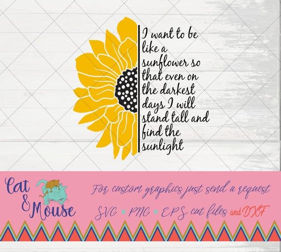 Half Sunflower SVG-Instant Digital Download for Printing on T Shirt Be The Change You Want to See in the World Quote Saying Sunflower SVG
