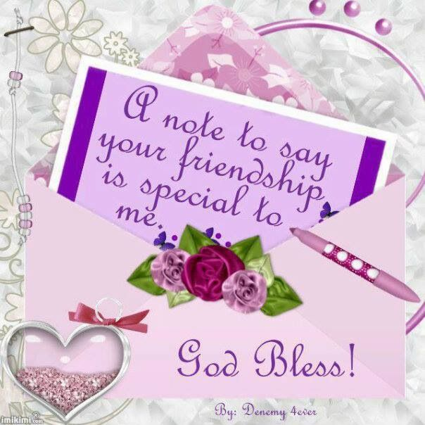 Love you.My sweet friend think about you often.You inspire me so much.I am blessed by your friendship. Hugs.