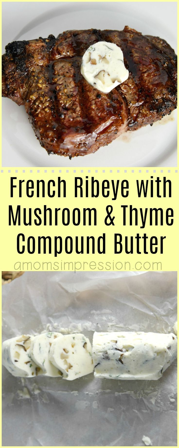 Bone-in French Ribeye Steak with Mushroom and Thyme Compound Butter recipe. This extra step of making compound butter makes a great flavor impression. #moinkbox #getmoinked #ad